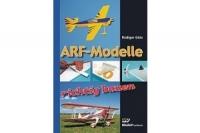 ARF-Modelle richtig bauen
