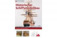 Historischer Schiffsmodellbau